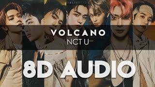 NCT U (엔시티 유) – 'Volcano' 8D AUDIO [USE HEADPHONES]