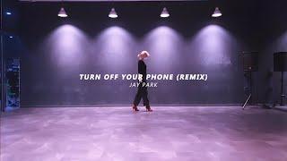 JAY PARK - 전화기를 꺼놔 (TURN OFF Y…