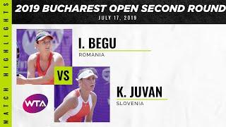 Kaja Juvan vs. Irina-Camelia Begu | 2019 Bucharest Open Second Round | WTA Highlights