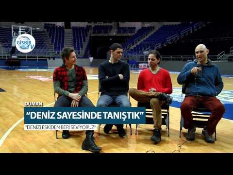 Duman Gurubu'nun tanışma hikayesi  GİSBİR TV'de