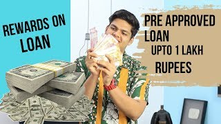 How To Get Instant Loan upto 1 Lakh Rupees
