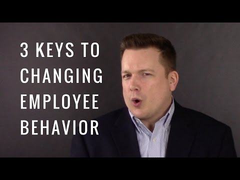 3 Keys to Changing Employee Behavior - Your Practice Ain't Perfect - Joe Mull