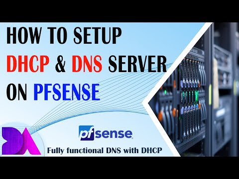 How To Setup DHCP With DNS Server On PfSense - Complete Guide