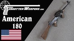 A Swarm of Angry Bees: The American 180 .22LR Submachine Gun