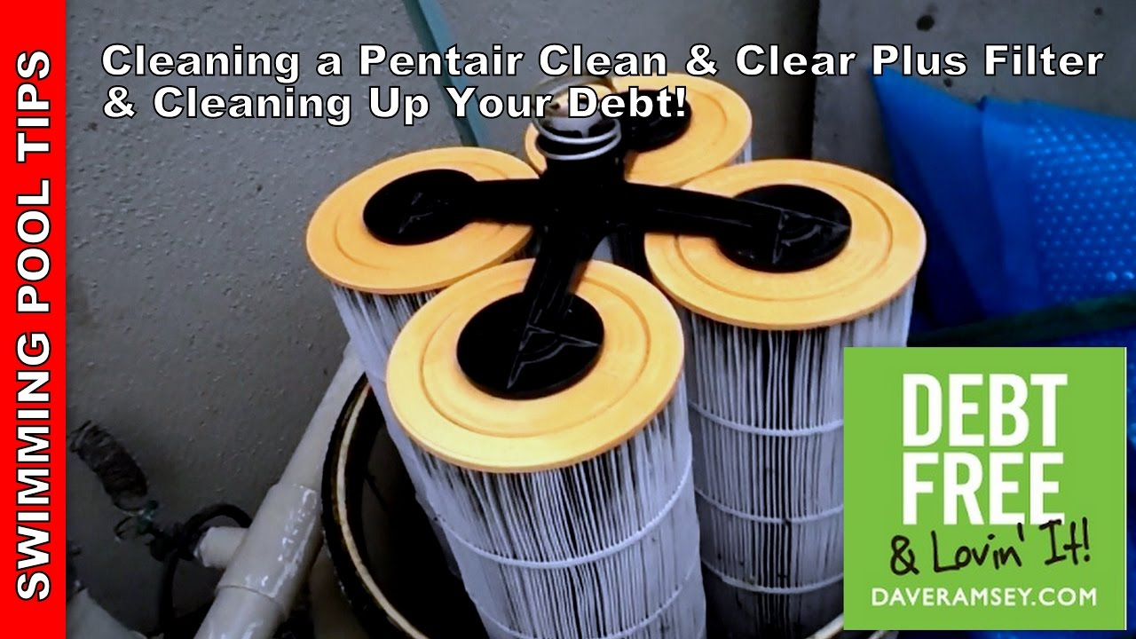 Cleaning a Pentair Clean & Clear Plus Filter & Cleaning Up Your Debt!