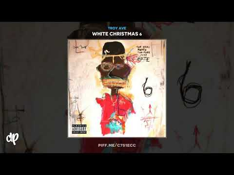 Troy Ave - I Can't Cry [White Christmas 6] Mp3