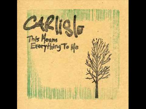 Carlisle - This Means Everything To Me (Full Album)