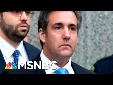Follow The Money: Tracking Michael Cohen's Payments | Velshi & Ruhle | MSNBC
