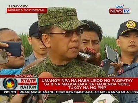 SONA: Umano'y NPA na nasa likod ng pagpatay sa 9 na magsasaka sa Hacienda Nene, tukoy na ng PNP