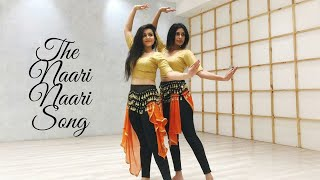 The Naari Naari Song - Dance Cover || Made In China || Rajkummar & Mouni || Manju & Vaishali