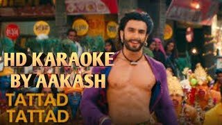 Tattad Tattad (Ramleela) HD KARAOKE WITH LYRICS BY AAKASH