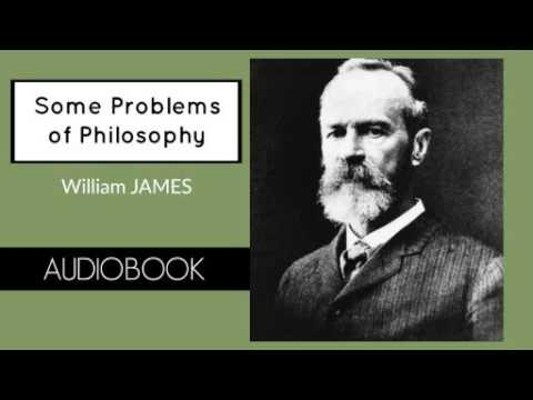 Some Problems of Philosophy by William James - Audiobook