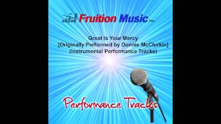 Great is Your Mercy (Low Key) [Donnie McClurkin] [Instrumental Track]