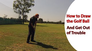 How to Draw the Golf Ball & Get Out of Trouble