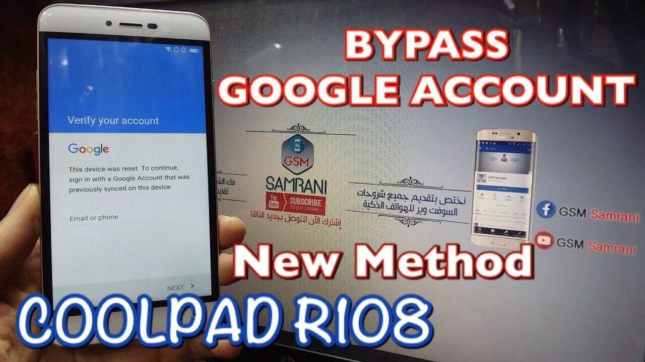 BYPASS GOOGLE ACCOUNT COOLPAD R108 ANDROID 5 1 1 REMOVE FRP
