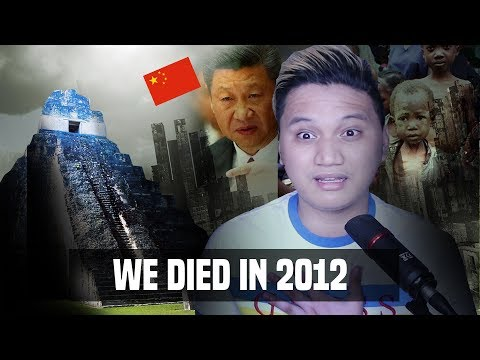 """WE DIED IN """"End of the World 2012"""" - a conspiracy theory"""