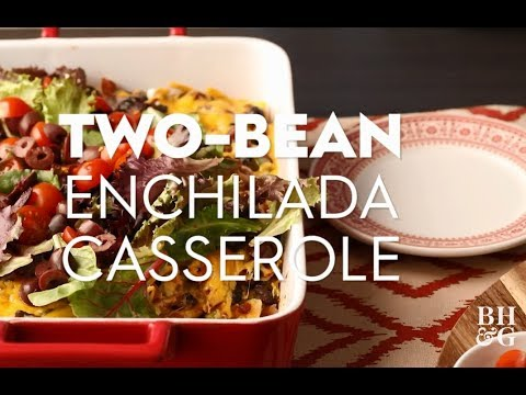 Two-Bean Enchilada Casserole | Cooking: How-To | Better Homes & Gardens