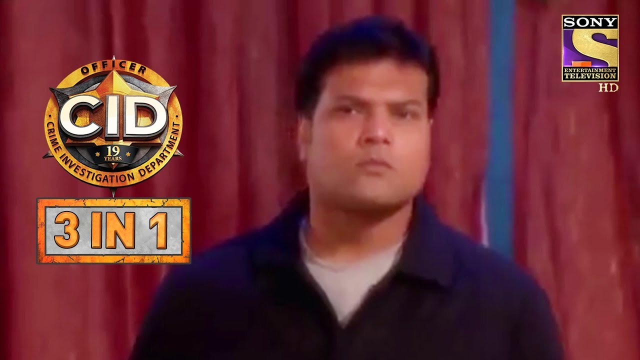 CID | Episodes 797 To 799 | 3 In 1 Webisodes - SET India