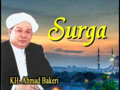 Ceramah Agama oleh Guru Ahmad Bakeri Tentang Surga