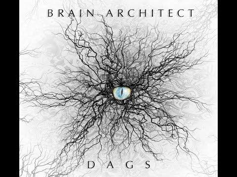 Brain Architect - DAGS [EP]