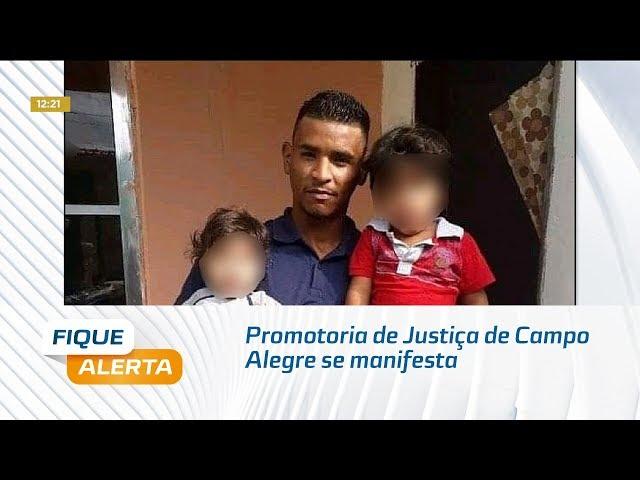 Promotoria de Justiça de Campo Alegre se manifesta a favor de prisão de guardas municipais