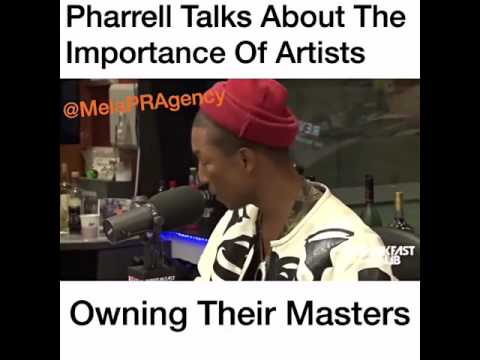 Pharrell talks about Owning your Masters