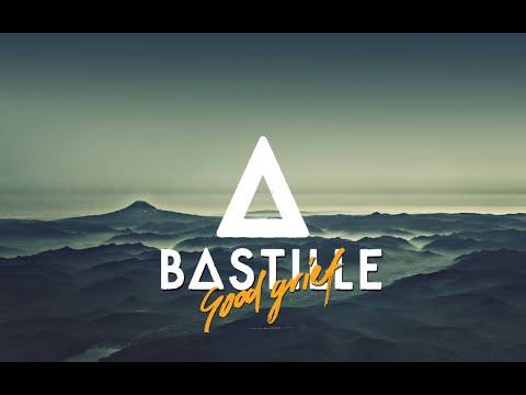 Bastille - Good Grief (LYRICS)