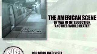 Watch American Scene Another World Beater video