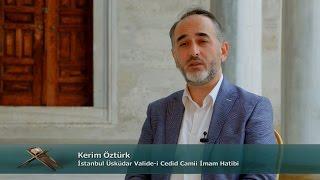 TRT DİYANET İmam ve Kıraat / 2. Bölüm - Kerim Öztürk / İstanbul Valide-i Cedid Camii İmam Hatibi