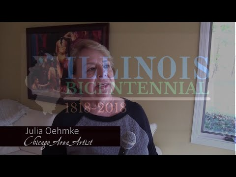 Chicago Area Artist Julia Oehmke  Prepares For Illinois Bicentennial Exhibit