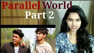 PARALLEL WORLD Part -2  | Round2Hell  | R2H - Reaction