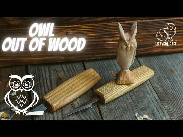 Whittling Projects - Owl Carving Out of Wood