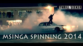 Repeat youtube video SPINNING - MSINGA 2014