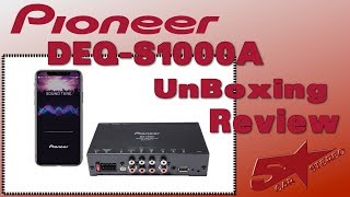 Pioneer's unboxing and review of the DEQ S1000A
