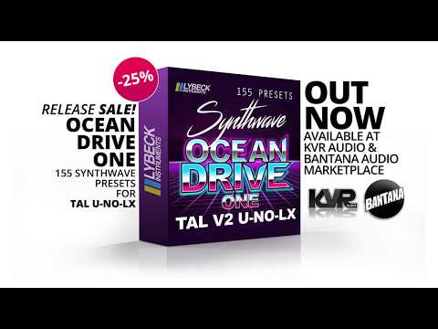 Ocean Drive - One  Walkthrough - 155 Synthwave Presets for TAL U NO LX