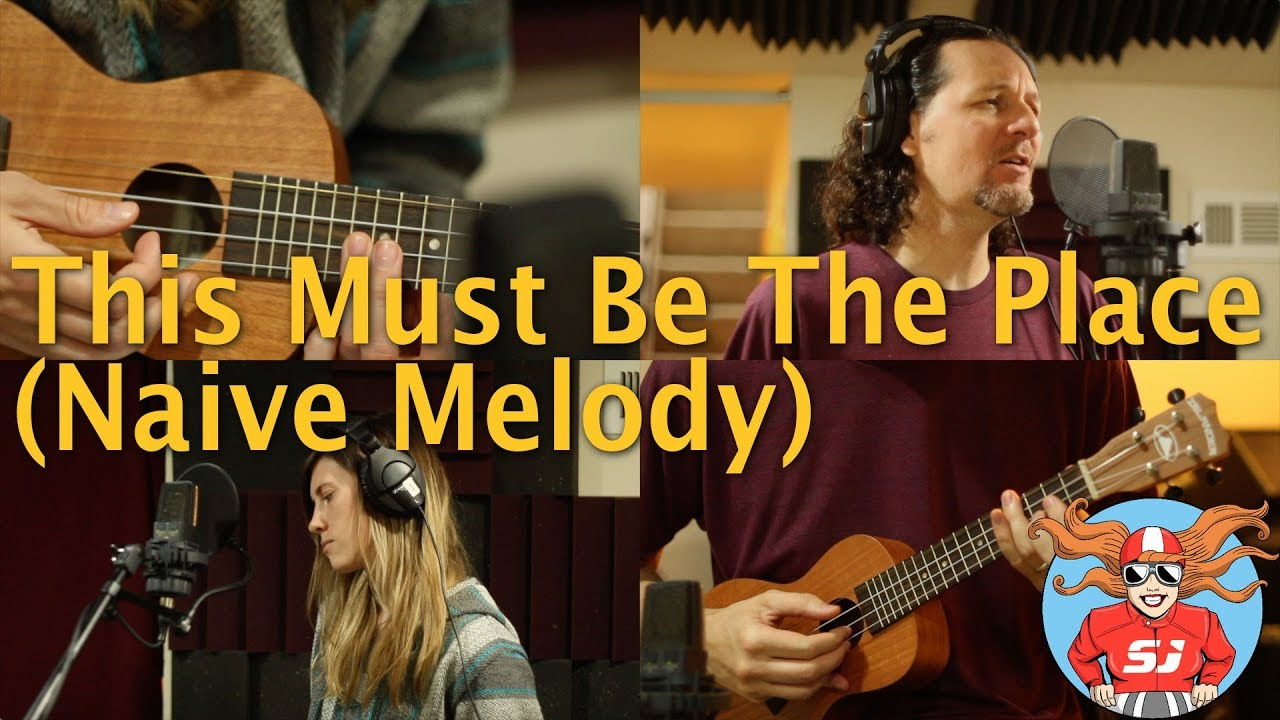 this must be the place naive melody ukulele vocal talking heads cover by sidecar judy youtube. Black Bedroom Furniture Sets. Home Design Ideas