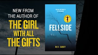 M. R. Carey introduces FELLSIDE
