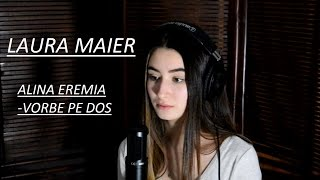Alina Eremia-Vorbe pe dos (Cover by LAURA MAIER)
