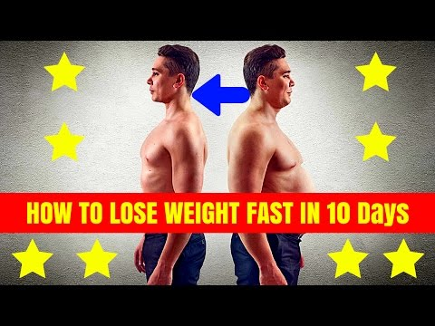 HOW TO LOSE WEIGHT FAST 10Kg in 10 Days