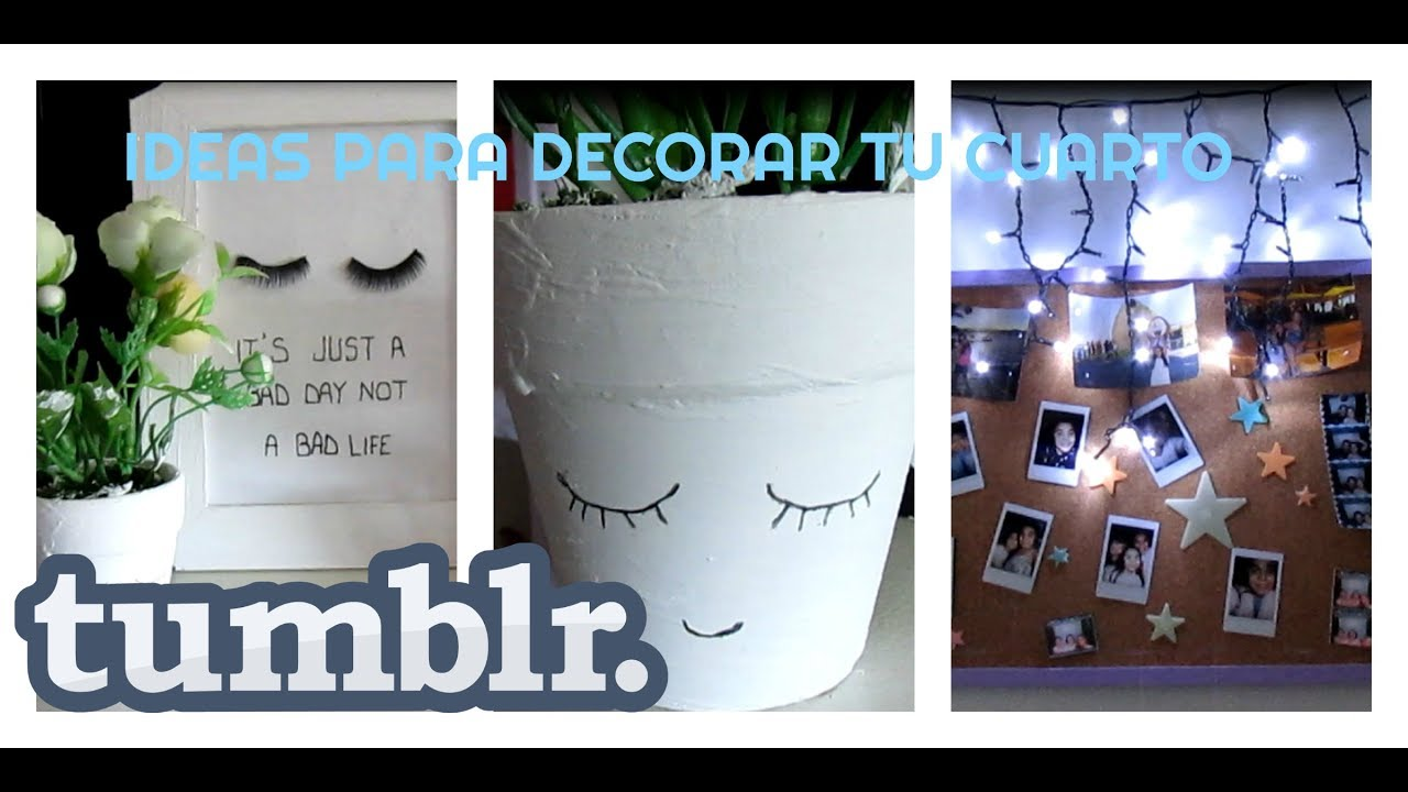 Ideas para decorar tu cuarto al estilo tumblr 2017 srta lu for Manualidades para decorar tu cuarto