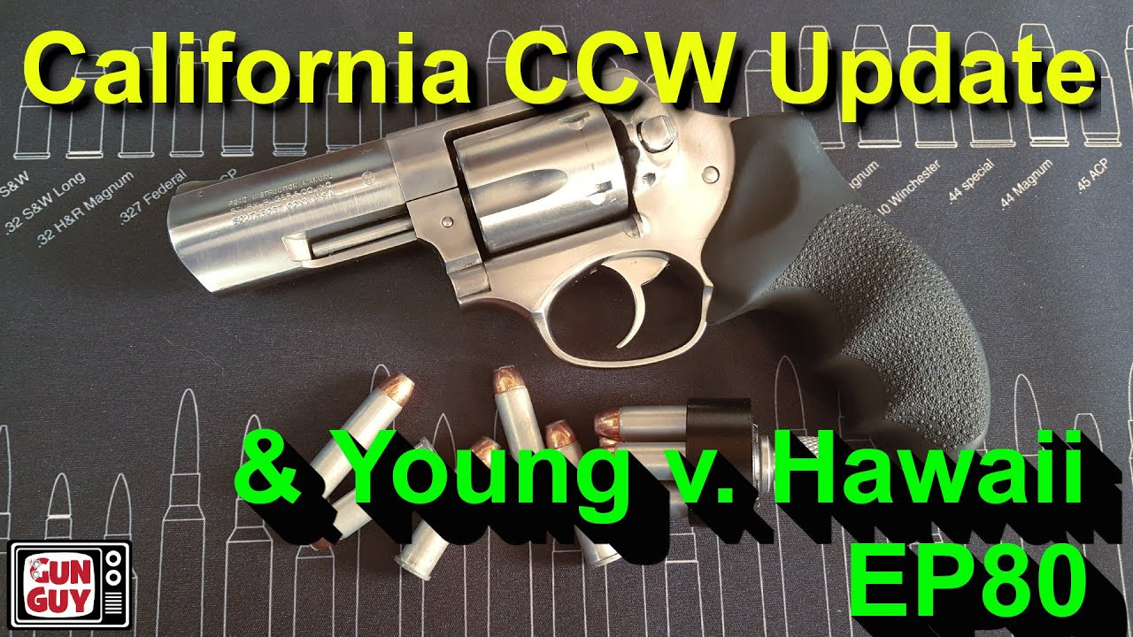 What's New With California CCW Permits? - Episode 80