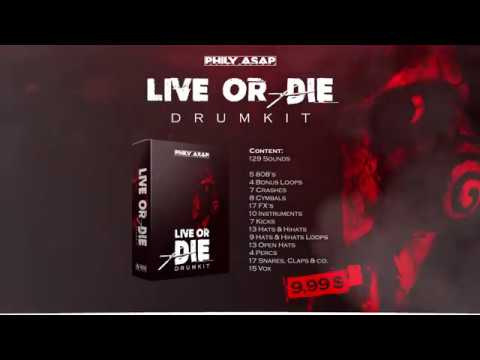 Live Or Die Phily Asap Drumkit Out Now Youtube