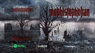 MEPHISTOPHELIAN - ANOTOS [OFFICIAL ALBUM STREAM] (2020) SW EXCLUSIVE