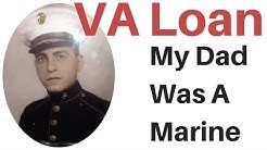 Veteran loans |  VA loan | My Father was a Marine | Zero Down Payment