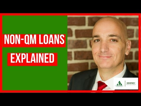 Non QM Loans Explained