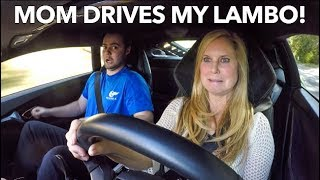 LETTING MY MOM DRIVE MY LAMBORGHINI!