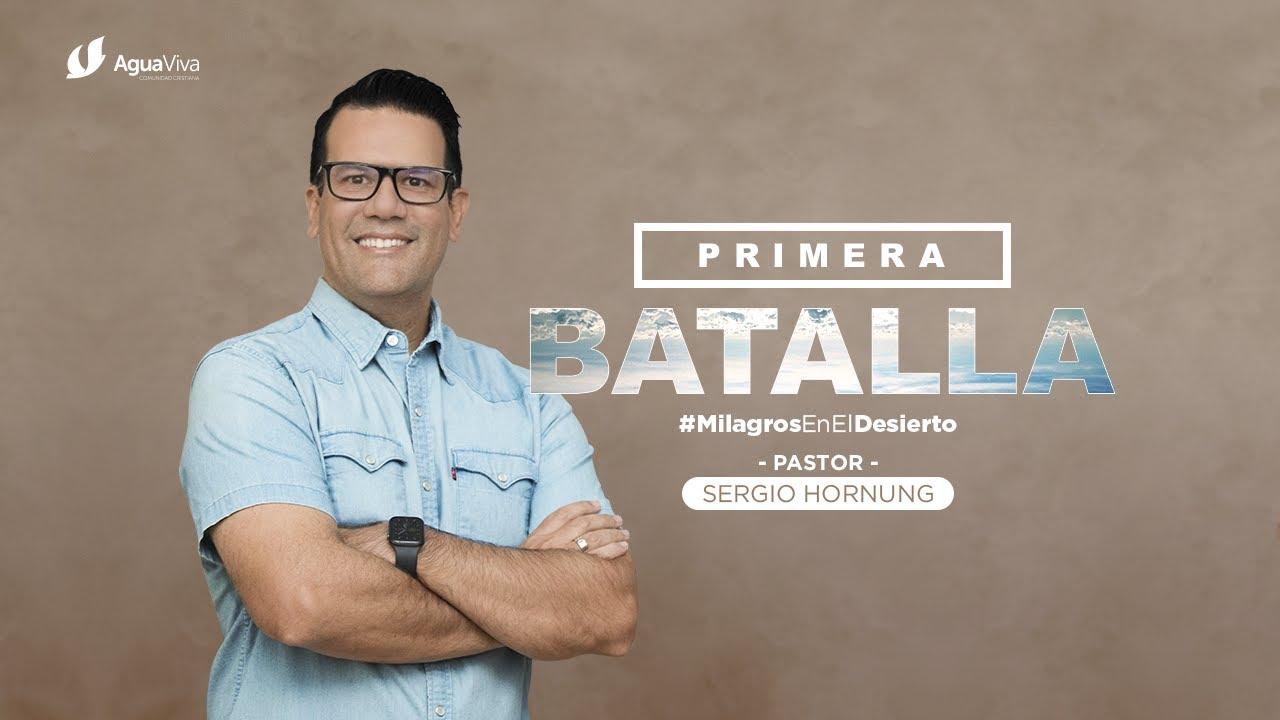 SERIE: MILAGROS EN EL DESIERTO - PARTE 2 - PRIMERA BATALLA