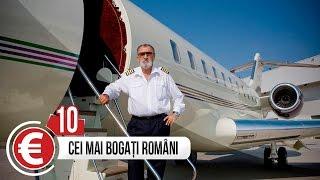 TOP 10 CEI MAI BOGATI ROMANI