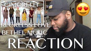 Cimorelli - Bethel Music - Reckless Love (cover) | REACTION 
