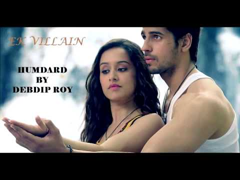 HUMDARD | EK VILLAIN | DEBDIP ROY(VOCAL) | INSTRUMENTAL(WAPKING)